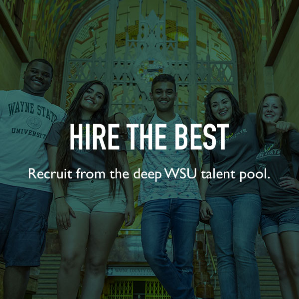 Hire the best. Recruit from the deep WSU talent pool.