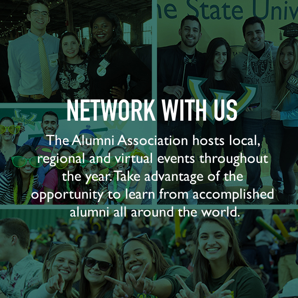 Network with us. The Alumni Association hosts local, regional and virtual events throughout the year. Take advantage of the opportunity to learn from accomplished alumni all around the world.